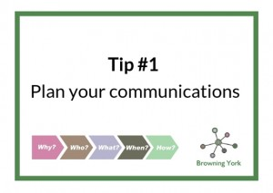 Sign showing Tip #1 Plan your communications