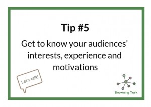 Sign showing Tip #5 Know your audience