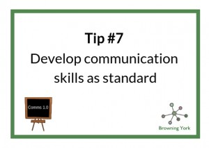 Sign showing Tip #7 comms skills