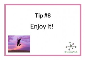 Sign showing Tip #8 enjoy it